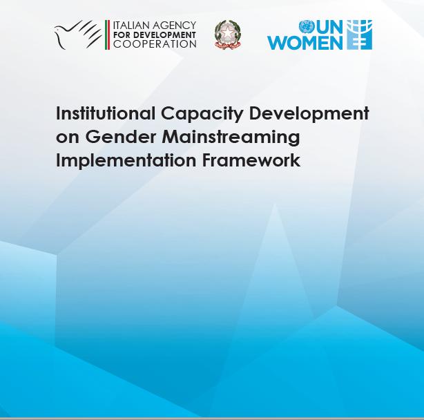Institutional Capacity Development on Gender Mainstreaming Implementation Framework